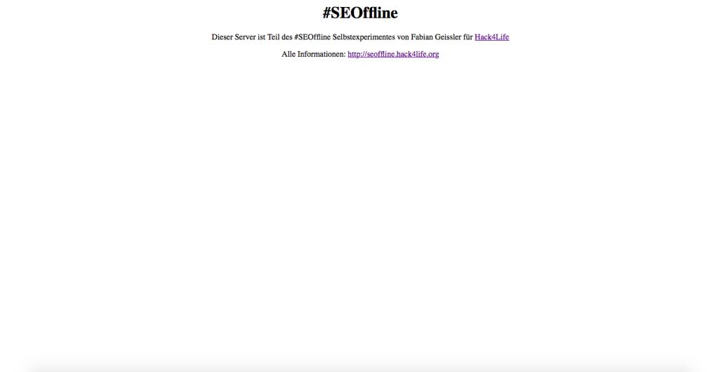#SEOffline Server, Fabian Geissler, Hack4Life, Selbstexperiment, Hetzner, 2015