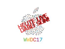 WWDC17 live mitverfolgen - So geht's. Anleitung im Hack4Life Beitrag