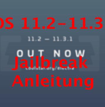 iOS 11.2-11.3.1 Jailbreak Anleitung auf Hack4Life von Fabian Geissler