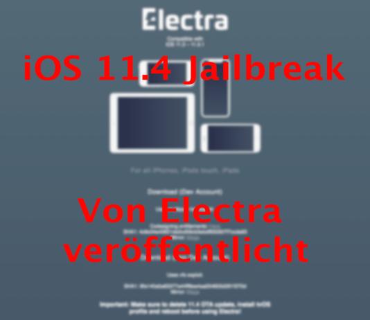 iOS 11.4.1 Jailbreak veröffentlicht vom Electra Team, Hack4Life, Fabian Geissler