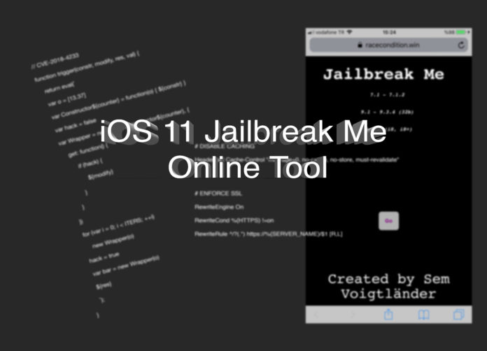 iOS 11 Online Jailbreak Me: race condition.win, Hack4Life, Fabian Geissler, iOS 11.3.1, Online Tool, information, Exploits, function, serious, background informations